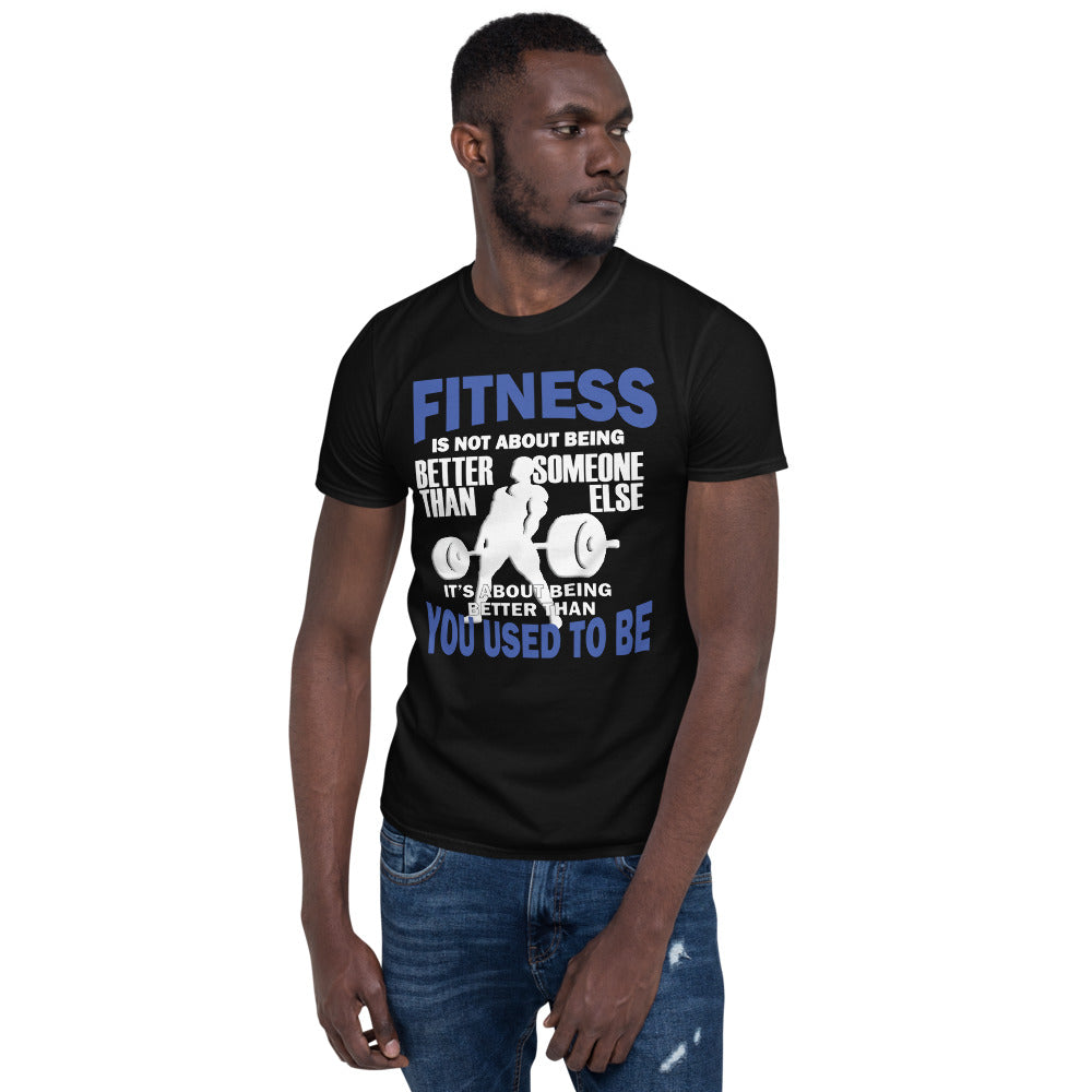 LIMITED EDITION Fitness is Not...(Unisex) T-Shirt
