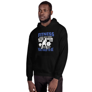 Fitness Is Not Unisex Hoodie