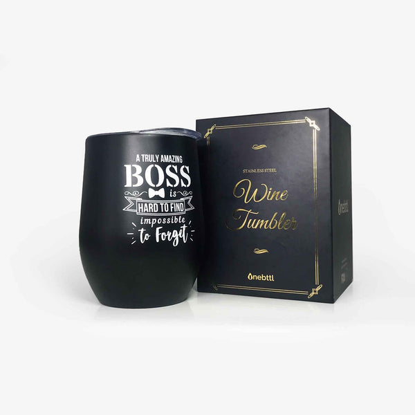 Boss Gift 'An Truly Amazing boss is impossible to forget' Wine Tumbler (12oz, Black) | Onebttl