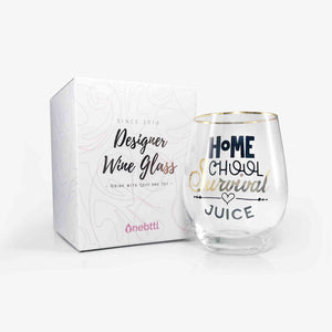 Quarantine Gag Gifts Wine Glass - Home School Survival Juice