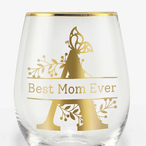 Best Mom Ever Initial Wine Glasses