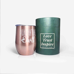 Quarantine and Chill Wine Tumbler (12oz, Rose Gold) | Onebttl
