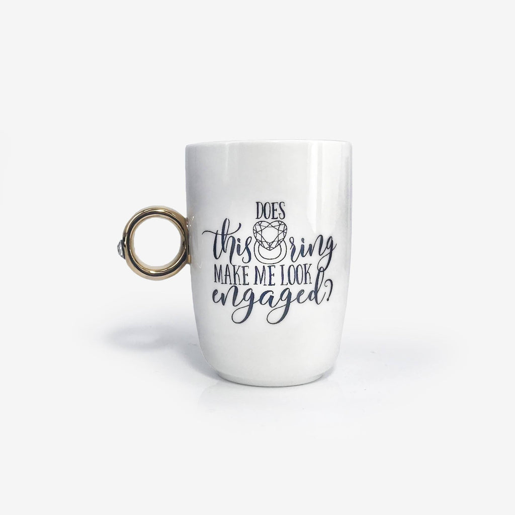 Does This Ring Make Me Look Engaged Mug | Onebttl