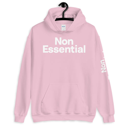 Non Essential Hoodie