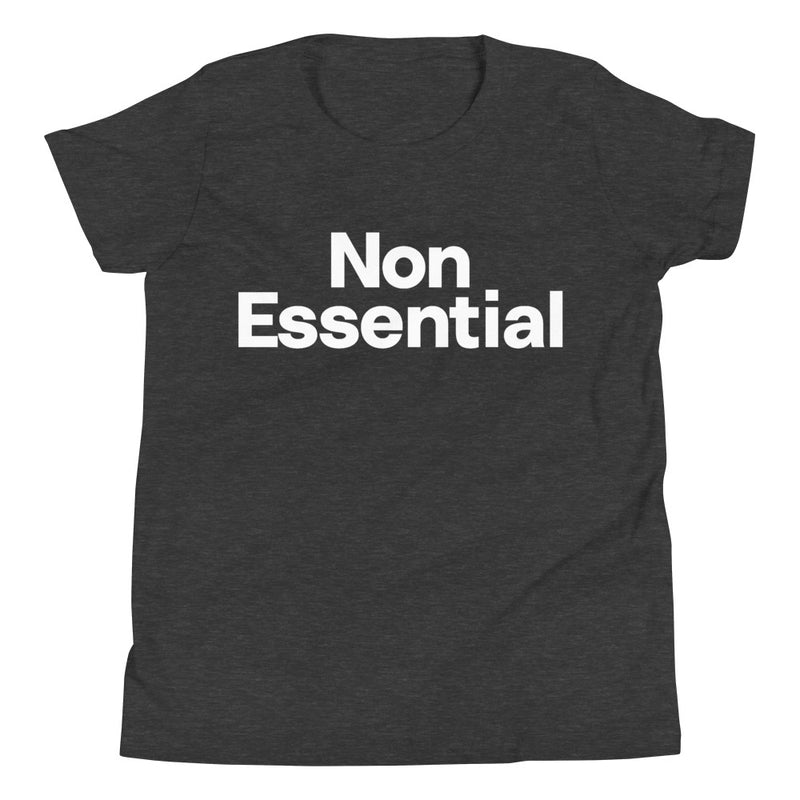 Non Essential Youth Short Sleeve T-Shirt
