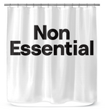 Non Essential Shower Curtain