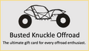 Gift Card - Busted Knuckle Off Road