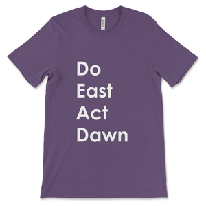 ComplexlyRoss Do East Act Dawn Tee