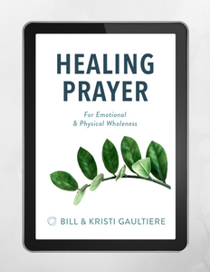 Healing Prayer: For Emotional & Physical Wholeness Digital Book