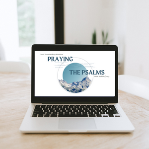 Praying the Psalms Webinar Recording