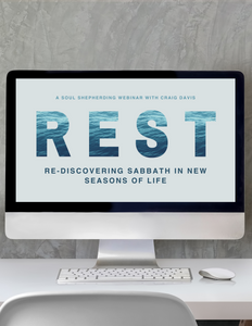 """Rest: Re-Discovering Sabbath in New Seasons of Life"" Webinar Recording"