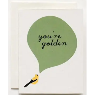 You're Golden Greeting Card
