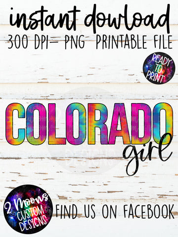 Colorado Girl- Tie-Dye State