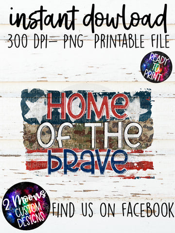 Home of the Brave- Patriotic Design