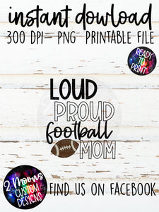 Loud Proud Mom- Football- Doodle Sports