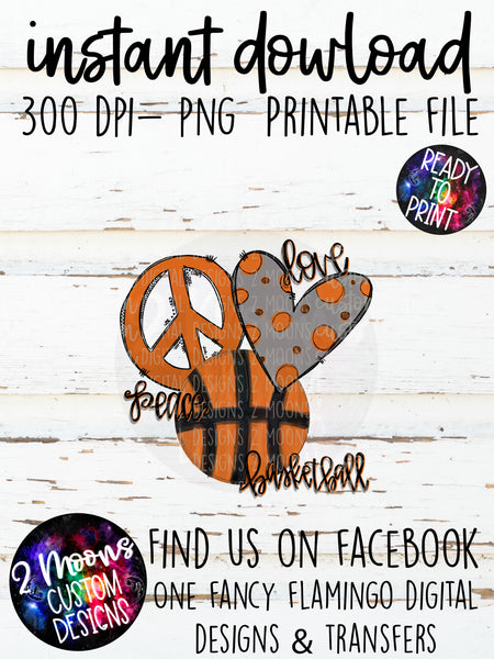 Peace Love Basketball- Orange - Doodle Design- Hand Lettered
