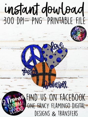 Peace Love Basketball- Doodle Design- Hand Lettered