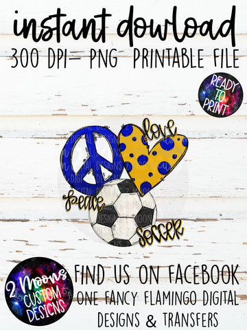 Peace Love Soccer-Blue & Yellow- Doodle Design- Hand Lettered