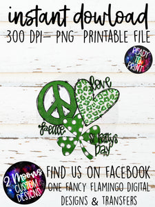 Peace Love St. Patty's Day- Doodle Design- Hand Lettered