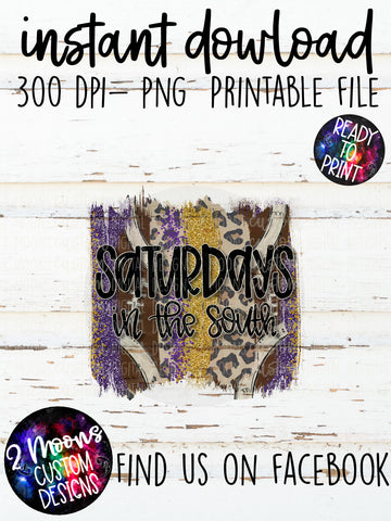 Saturdays in the South- Purple & Gold- Football Brushstrokes- Hand Lettered