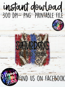 Saturdays in the South- Red & Blue- Football Brushstrokes- Hand Lettered