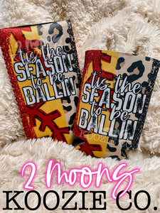 Tis The Season To Be Ballin'- Softball Brushstroke Koozies