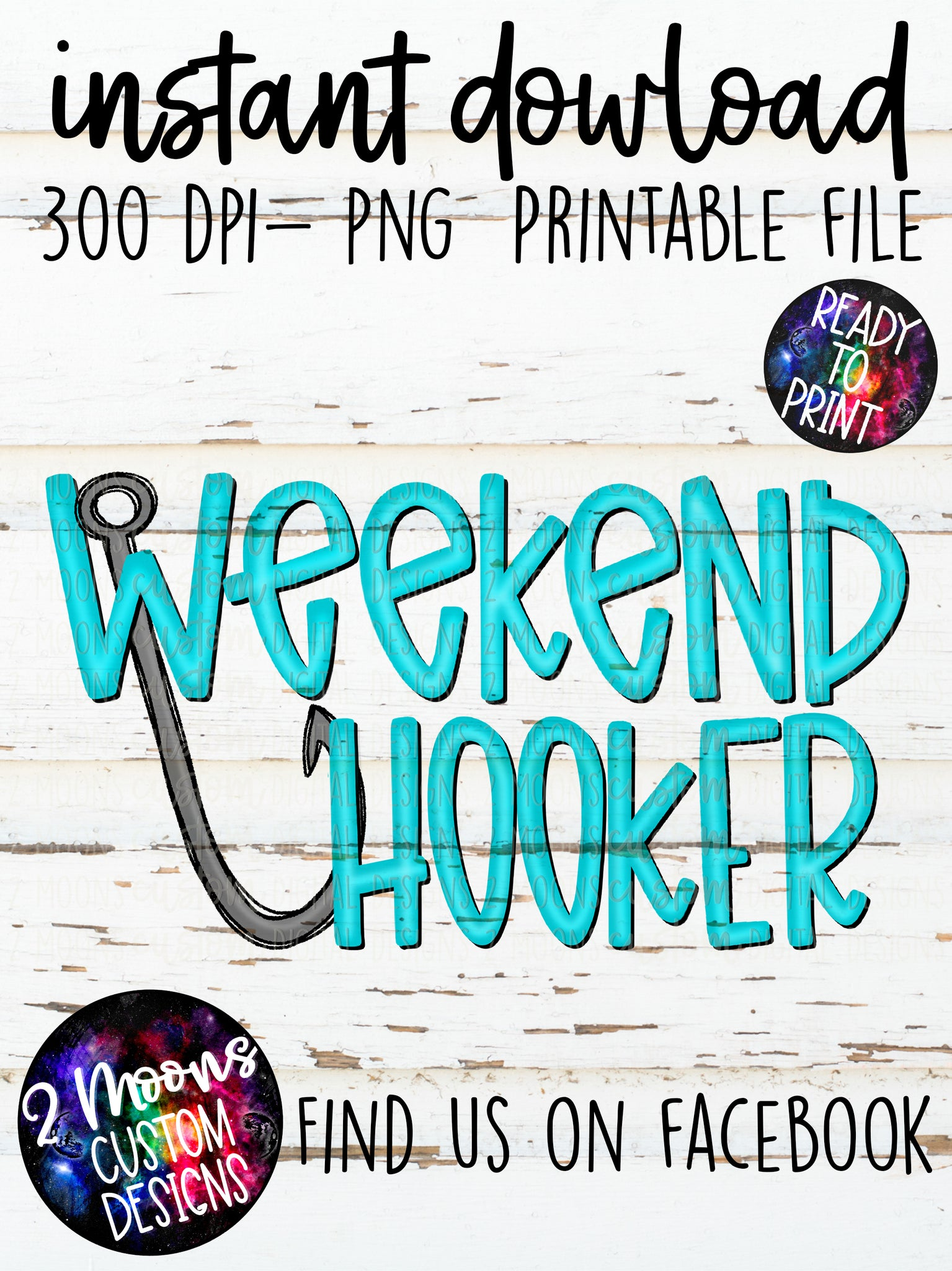 Weekend Hooker- Fishing Design- Handlettered