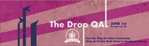 The Drop Quilt Along: Are You In?