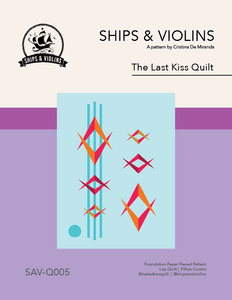 The Last Kiss Quilt Pattern