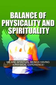 Balance of Physicality and Spirituality