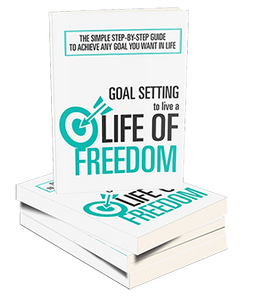 Goal Setting to Live a Life Of Freedom