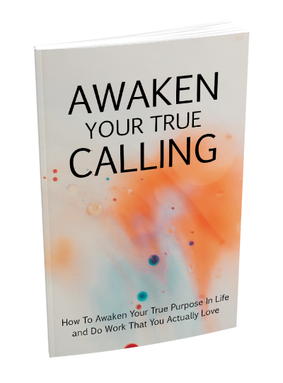 Awaken Your True Calling