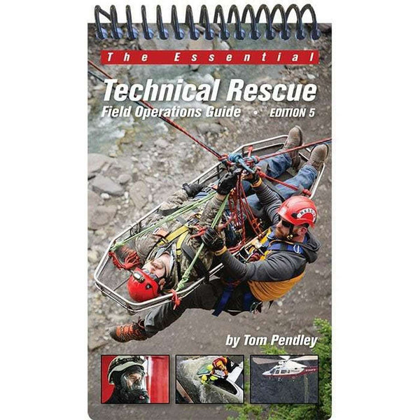 Technical Rescue Field Operations Guide, 5th Edition
