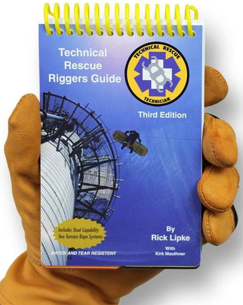 Technical Rescue Riggers Guide, 3rd Editon