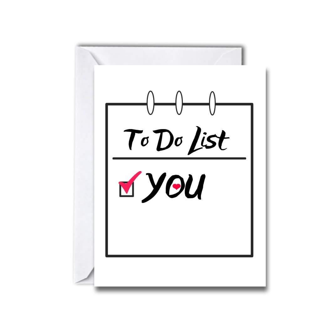 To Do List, You Greeting Card