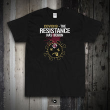 Load image into Gallery viewer, COVID.19 - THE RESISTANCE HAS BEGUN - V1 / Coyote, Wht, Blk - Short Sleeve T-Shirt