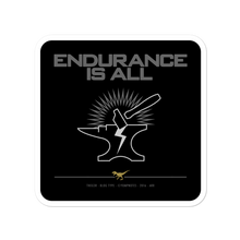 Load image into Gallery viewer, ENDURANCE IS ALL No16/V4 - Sticker