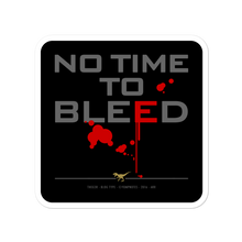 Load image into Gallery viewer, NO TIME TO BLEED No16/V8 - Sticker