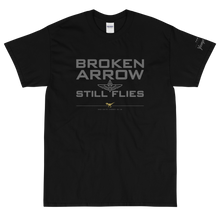 Load image into Gallery viewer, BROKEN ARROW STILL FLIES No16/V1 - Short Sleeve T-Shirt