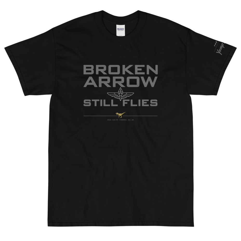 BROKEN ARROW STILL FLIES No16/V1 - Short Sleeve T-Shirt