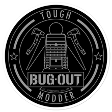 Load image into Gallery viewer, TOUGH BUG-OUT MODDER No5/V1 - Sticker
