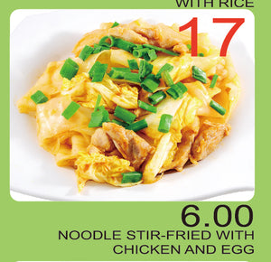 No.17 Noodle Stir-Fried with Chicken and Egg