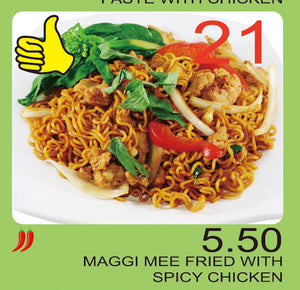No.21 - Maggi Mee Fried with Spicy Chicken