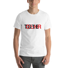 Load image into Gallery viewer, TOGETHER | Classic | White Short-Sleeve Unisex T-Shirt