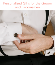 Personalized Gifts for the Groom and Groomsmen