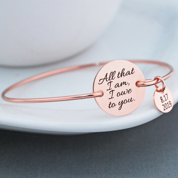 All That I am I Owe to You Bracelet – – Love, Georgie