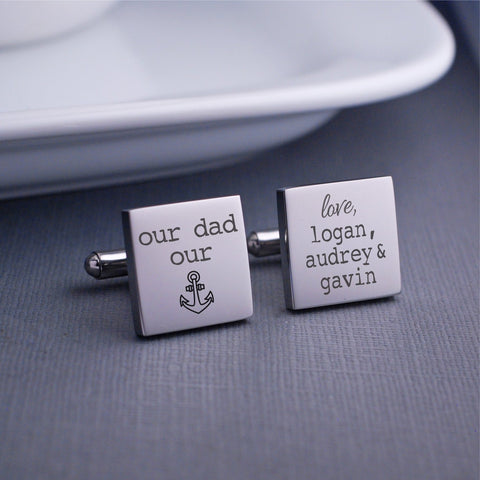 Our Dad Our Anchor Cufflinks