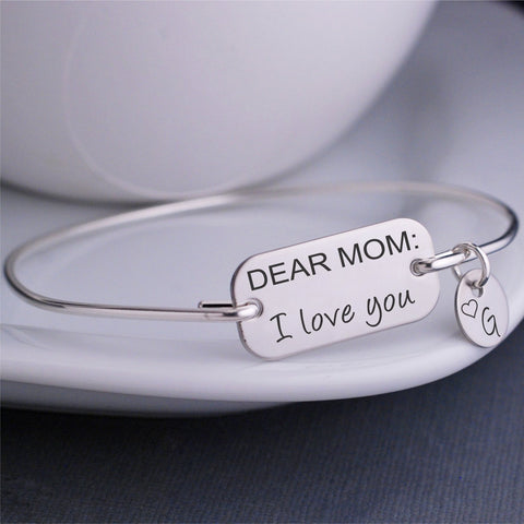 Dear Mom:  I love you Bangle Bracelet - silver