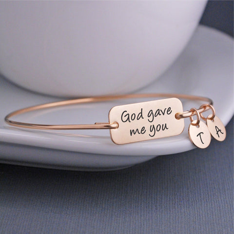 God Gave Me You Bangle Bracelet