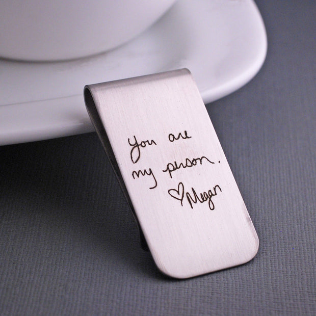 "Stainless Steel Custom Handwriting Engraved Money Clip - ""you are my person"""